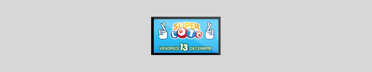 super loto tirage vendredi 13 decembre 2013
