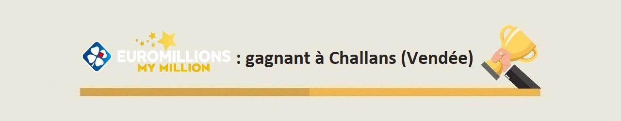 Gagnant Euromillions My Million à Challans en Vendée en 2015