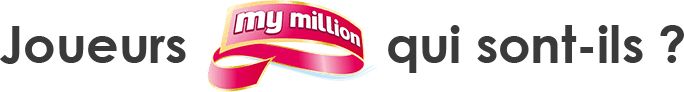 profil des gagnants My Million