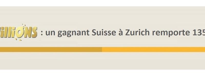euromillions gagnant suisse zurich 135 millions euros