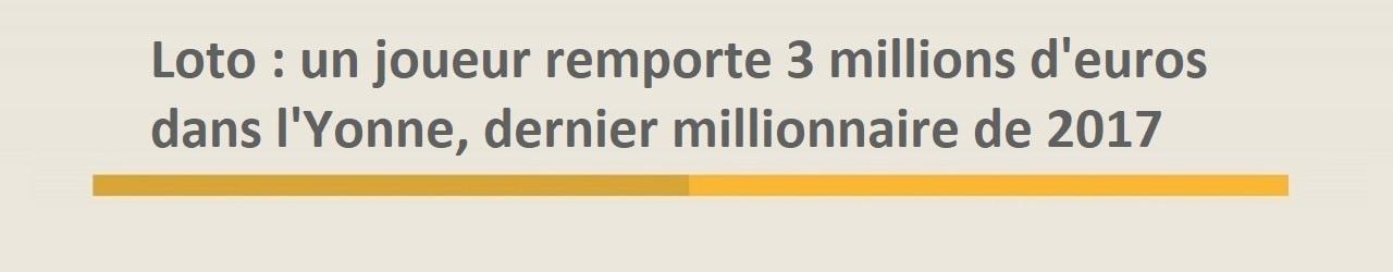 Gagnant Loto dans l'Yonne pour 3 millions d'euros