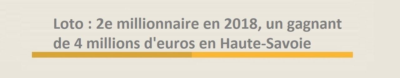 Gagnant en Haute-Savoie pour 4 millions d'euros