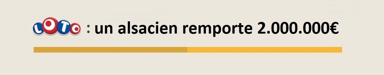 Gagnant alsacien dans le Haut-Rhin pour 2 millions d'euros