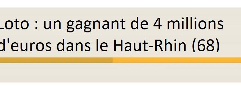 gagnant 4 millions euros haut rhin