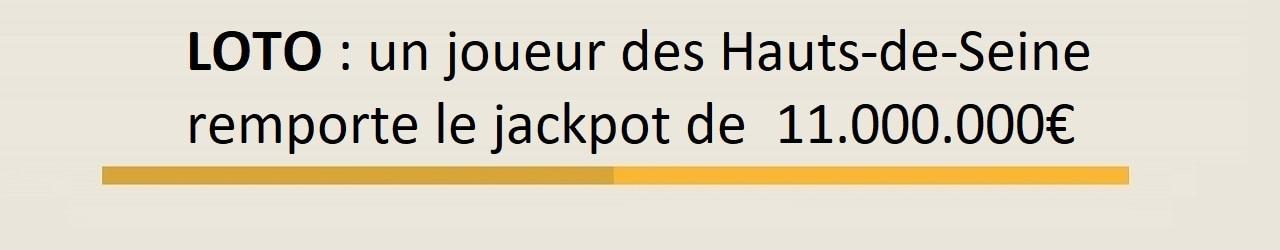 Gagnant Loto : un joueur des Hauts-de-Seine remporte 11 millions d'euros