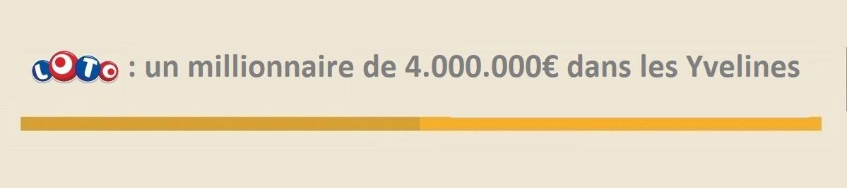 Loto : un millionnaire dans les Yvelines remporte 4 millions d'euros