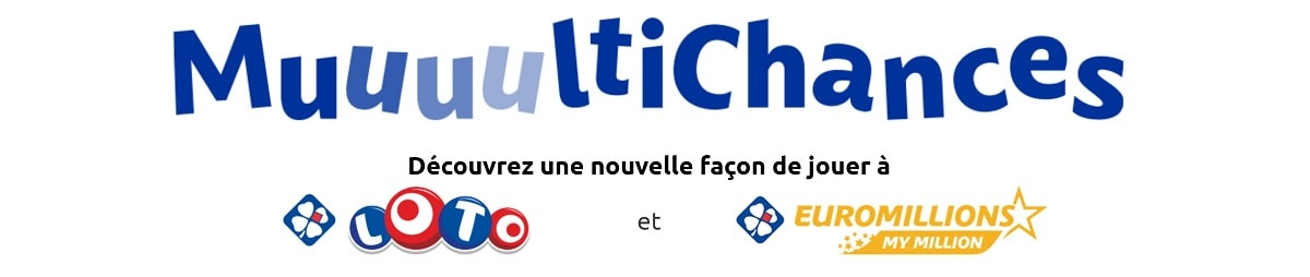 Offre Packs Multichances Loto et EuroMillions