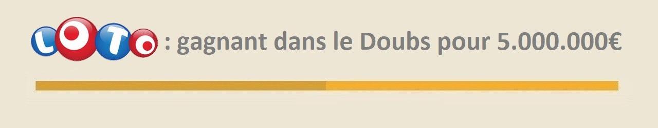 loto gagnant doubs 16 janvier 2019