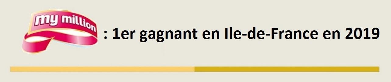 My Million : premier millionnaire en Ile-de-France en 2019