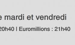 horaire super tirage euromillions