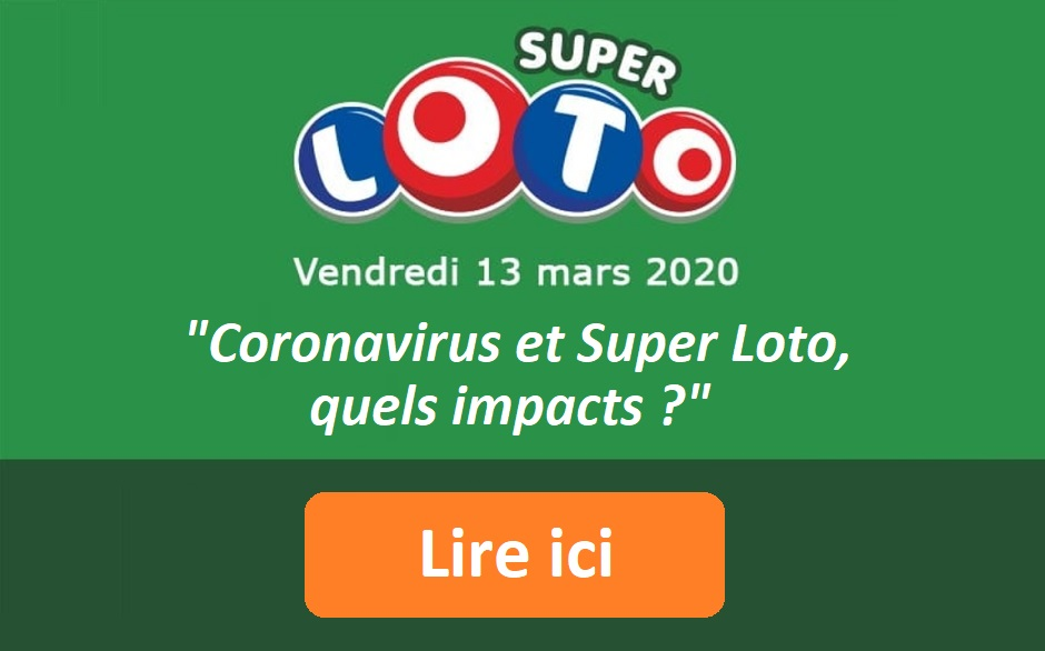Coronavirus et Super Loto : quels impacts possibles ?