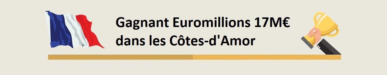 Euromilions : un gagnant dans les Côtes-d'Armor remporte 17 millions d'euros