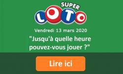 Super Loto du Vendredi 13 : jusqu'à quelle heure pouvez-vous jouer aujourd'hui ?