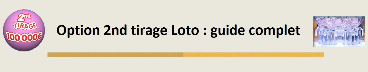option 2nd tirage loto
