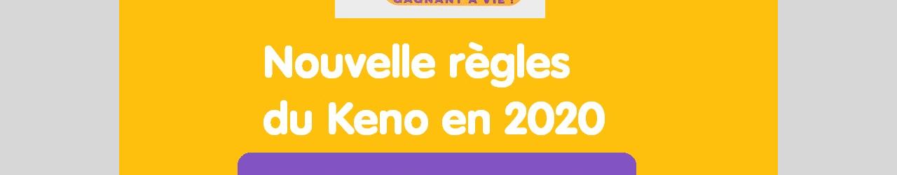 Keno Fdj Tous Les Changements Des Nouvelles Regles 2020