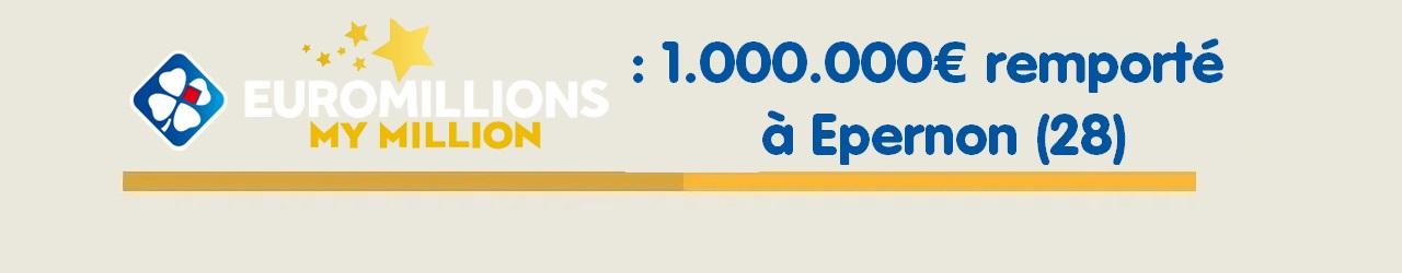 Gagnant Euromillions My Million : 1.000.000€ remporté à Epernon
