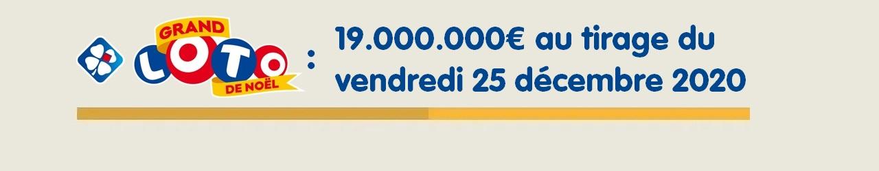 Grand Loto de Noël : 19 millions d'euros au jackpot