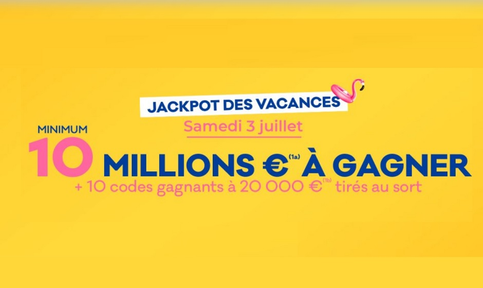 Jackpot vacances Loto ce samedi 3 juillet 2021